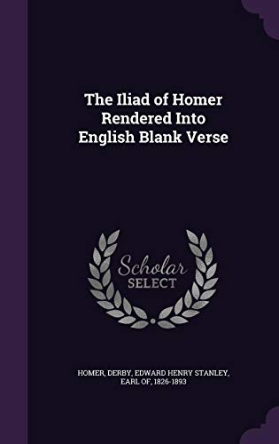 9781354350263: The Iliad of Homer Rendered Into English Blank Verse