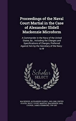 Proceedings of the Naval Court Martial in