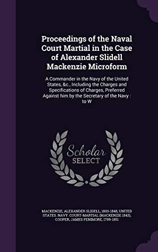Proceedings of the Naval Court Martial in: Alexander Slidell MacKenzie,