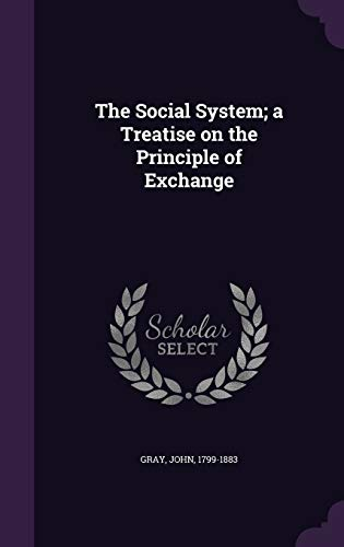9781354358344: The Social System; A Treatise on the Principle of Exchange