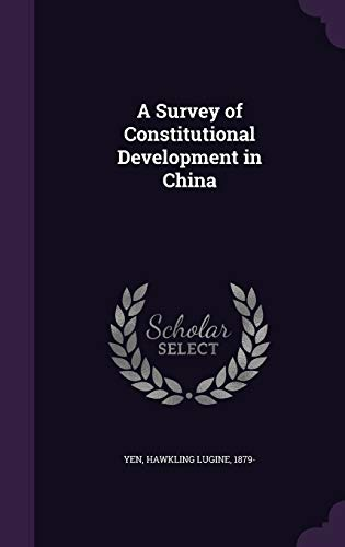 9781354359860: A Survey of Constitutional Development in China