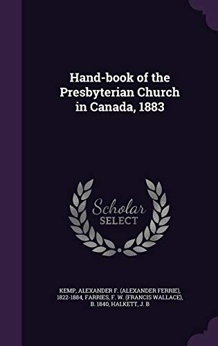 9781354379707: Hand-Book of the Presbyterian Church in Canada, 1883