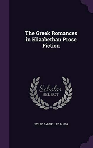 9781354382202: The Greek Romances in Elizabethan Prose Fiction