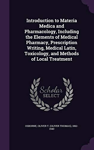 Introduction to Materia Medica and Pharmacology, Including