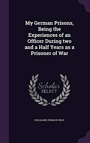9781354389188: My German Prisons, Being the Experiences of an Officer During Two and a Half Years as a Prisoner of War