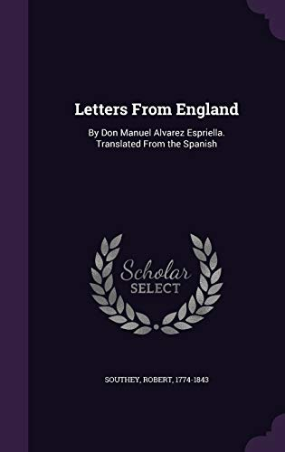 9781354407004: Letters from England: By Don Manuel Alvarez Espriella. Translated from the Spanish