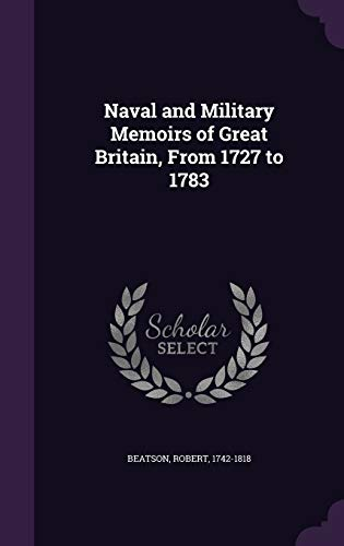 9781354408933: Naval and Military Memoirs of Great Britain, From 1727 to 1783