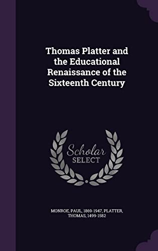 9781354414941: Thomas Platter and the Educational Renaissance of the Sixteenth Century