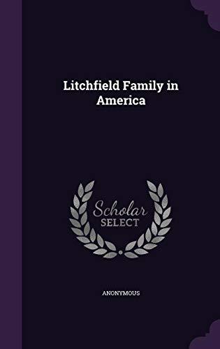 9781354426418: Litchfield Family in America