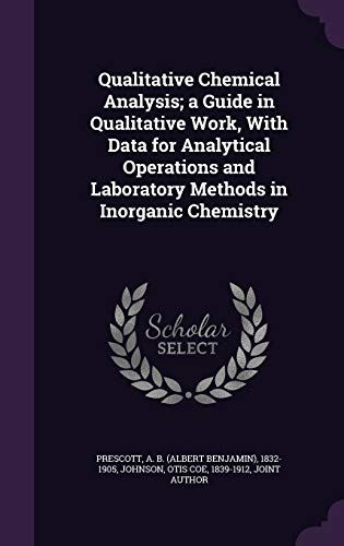 9781354432563: Qualitative Chemical Analysis; A Guide in Qualitative Work, with Data for Analytical Operations and Laboratory Methods in Inorganic Chemistry