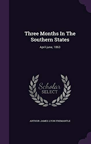 9781354466520: Three Months in the Southern States: April-June, 1863