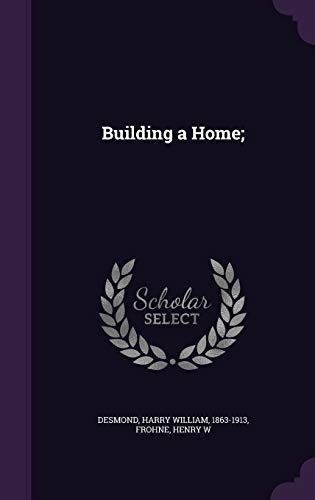 9781354505212: Building a Home;
