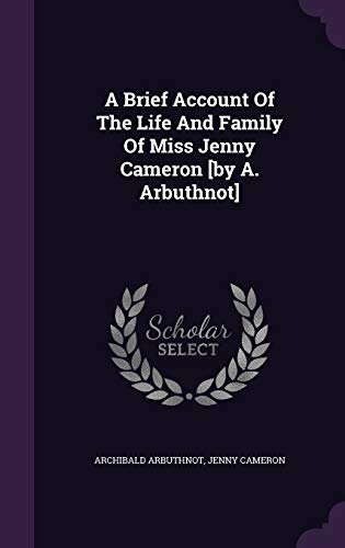 9781354525395: A Brief Account Of The Life And Family Of Miss Jenny Cameron [by A. Arbuthnot]