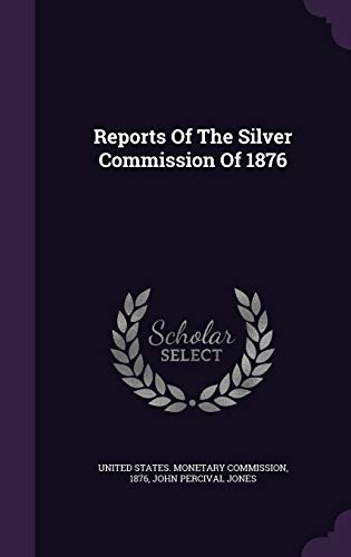 9781354532676: Reports of the Silver Commission of 1876