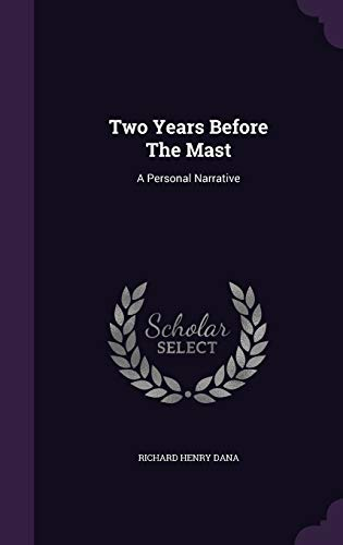 9781354539088: Two Years Before the Mast: A Personal Narrative