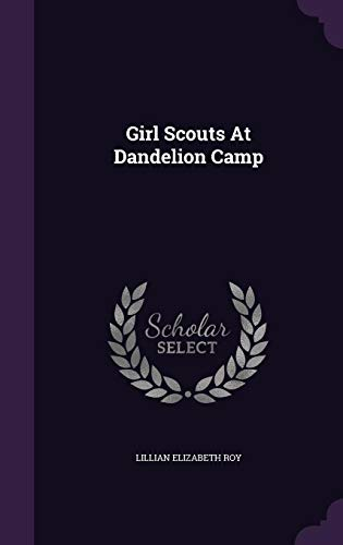 9781354561966: Girl Scouts at Dandelion Camp