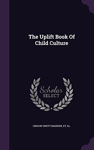 9781354572719: The Uplift Book of Child Culture