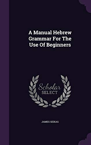 9781354617892: A Manual Hebrew Grammar for the Use of Beginners