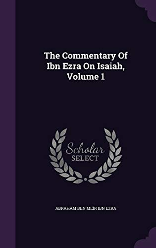 9781354625590: The Commentary of Ibn Ezra on Isaiah, Volume 1