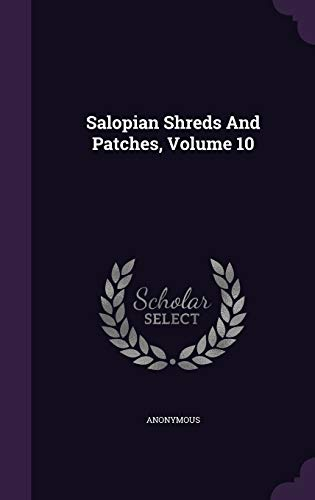 9781354628423: Salopian Shreds and Patches, Volume 10