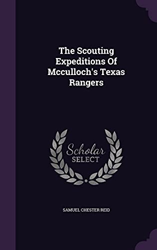 9781354634905: The Scouting Expeditions of McCulloch's Texas Rangers