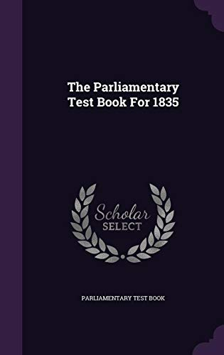 9781354648636: The Parliamentary Test Book for 1835