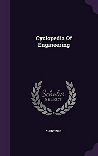 9781354649381: Cyclopedia of Engineering