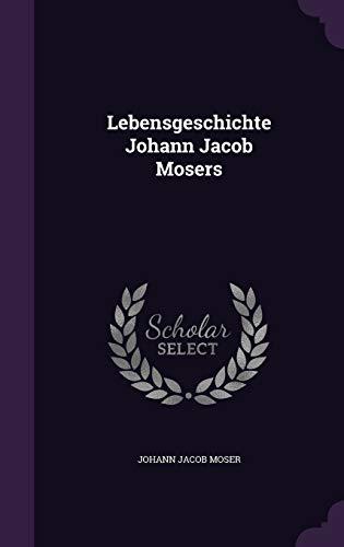 9781354651032: Lebensgeschichte Johann Jacob Mosers
