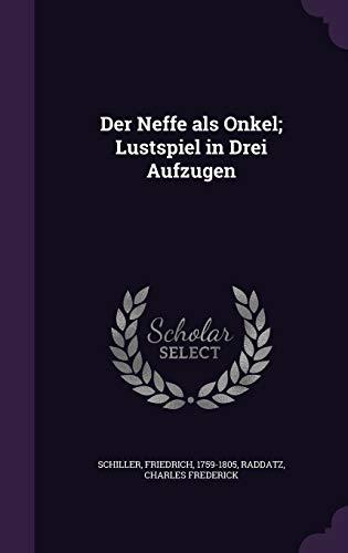 9781354652480: Der Neffe ALS Onkel; Lustspiel in Drei Aufzugen