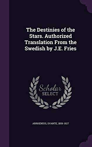 9781354661734: The Destinies of the Stars. Authorized Translation from the Swedish by J.E. Fries