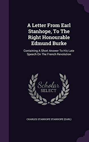 A Letter from Earl Stanhope, to the