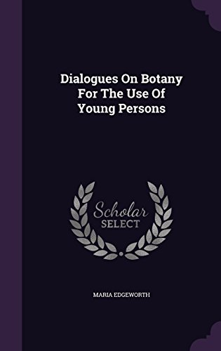 9781354711392: Dialogues on Botany for the Use of Young Persons