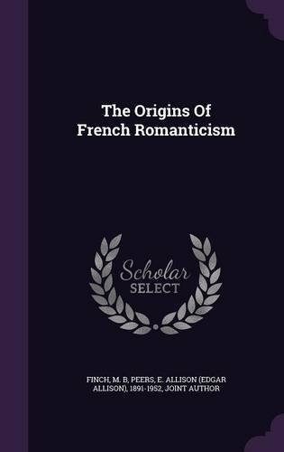 9781354714591: The Origins of French Romanticism