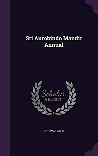9781354714652: Sri Aurobindo Mandir Annual