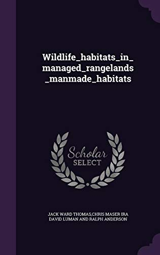 9781354718117: Wildlife_habitats_in_managed_rangelands_manmade_habitats