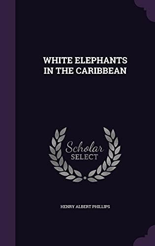 9781354718476: White Elephants in the Caribbean