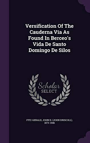 9781354740439: Versification of the Cauderna Via as Found in Berceo's Vida de Santo Domingo de Silos