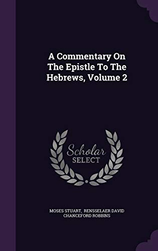 9781354742341: A Commentary on the Epistle to the Hebrews, Volume 2