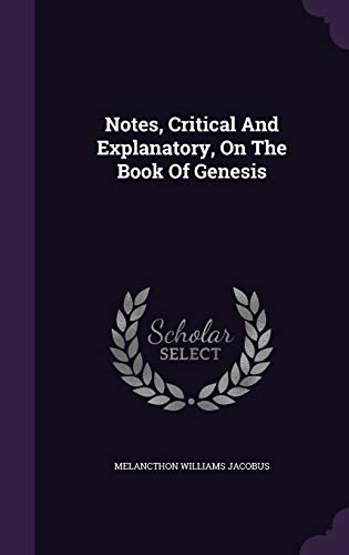 9781354770399: Notes, Critical and Explanatory, on the Book of Genesis