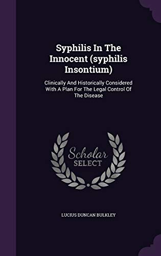 9781354774533: Syphilis in the Innocent (Syphilis Insontium): Clinically and Historically Considered with a Plan for the Legal Control of the Disease