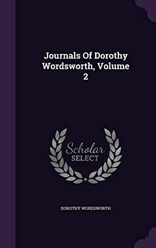 9781354797525: Journals Of Dorothy Wordsworth, Volume 2