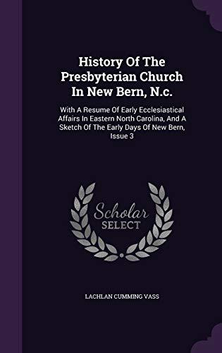 History of the Presbyterian Church in New: Lachlan Cumming Vass