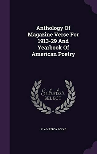 9781354841952: Anthology Of Magazine Verse For 1913-29 And Yearbook Of American Poetry