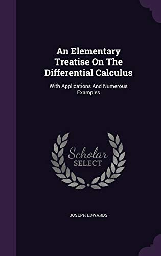 9781354843789: An Elementary Treatise On The Differential Calculus: With Applications And Numerous Examples