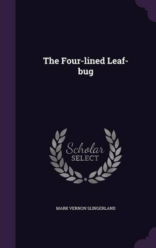 9781354857311: The Four-Lined Leaf-Bug