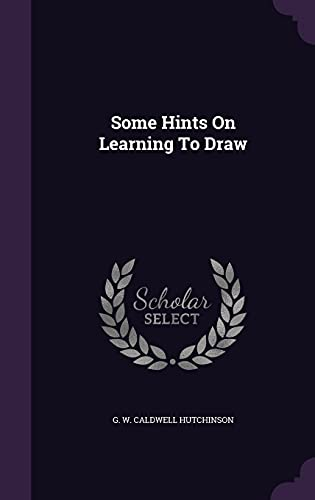 9781354866344: Some Hints on Learning to Draw
