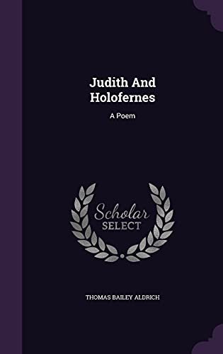 9781354868720: Judith and Holofernes: A Poem
