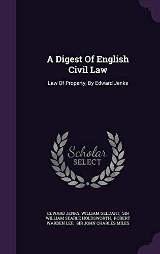 A Digest of English Civil Law: Law: Edward Jenks, William