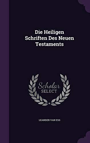 9781354875896: Die Heiligen Schriften Des Neuen Testaments