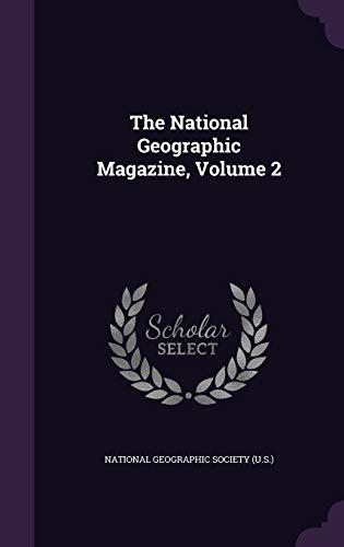 9781354900406: The National Geographic Magazine, Volume 2